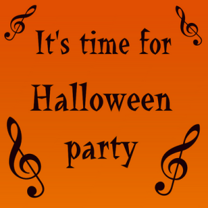 It is time for Halloween party